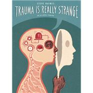Trauma Is Really Strange by Haines, Steve, 9781848192935
