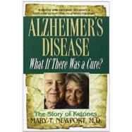 Alzheimer's Disease by Newport, Mary T., M.D., 9781591202936