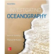 Investigating Oceanography by Sverdrup, Keith; Kudela, Raphael, 9780078022937