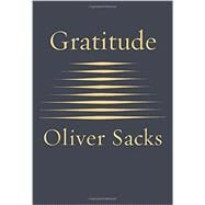 Gratitude by SACKS, OLIVER, 9780451492937