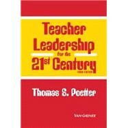 Teacher Leadership for 21st Century by Poetter, 9781617402937