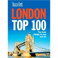 Time Out London Top 100 by Unknown, 9781905042937