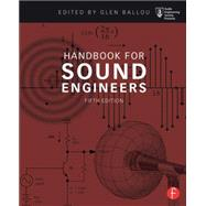 Handbook for Sound Engineers by Ballou; Glen, 9780415842938
