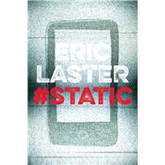 Static by Laster, Eric, 9780991272938