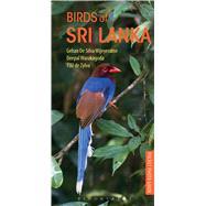 Birds of Sri Lanka by Wijeyeratne, Gehan de Silva; Warakagoda, Deepal; Zylva, T S U de, 9781472932938