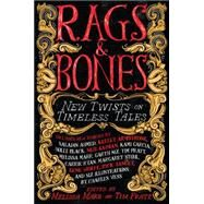 Rags & Bones by Marr, Melissa; Pratt, Tim, 9780316212939