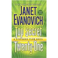 Top Secret Twenty-One by Evanovich, Janet, 9780345542939