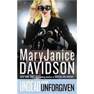 Undead and Unforgiven by Davidson, MaryJanice, 9780425282939