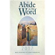 Abide in My Word 2017 by Word Among Us Press, 9781593252939
