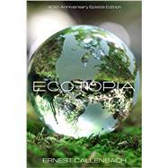 Ecotopia by Callenbach, Ernest; Margolin, Malcolm, 9781597142939