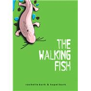 The Walking Fish by Burk, Rachelle; Burk, Kopel, M.D., 9780990782940