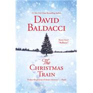 The Christmas Train by Baldacci, David, 9781455532940
