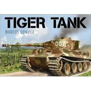 Tiger Tank by Cowper, Marcus, 9781472812940