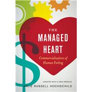 The Managed Heart by Hochschild, Arlie Russell, 9780520272941
