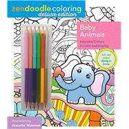 Zendoodle Coloring: Baby Animals Deluxe Edition with Pencils by Wummel, Jeanette, 9781250112941