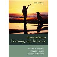 Introduction to Learning and Behavior by Powell, Russell A.; Honey, P. Lynne; Symbaluk, Diane G., 9781305652941