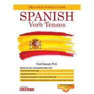 Spanish Verb Tenses: Fully Conjugated Verbs by Nuessel, Frank R., Ph.d., 9781438002941