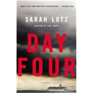 Day Four by Lotz, Sarah, 9780316242943