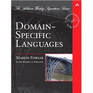 Domain-Specific Languages by Fowler, Martin, 9780321712943