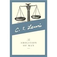 The Abolition of Man by C. S. Lewis, 9780060652944