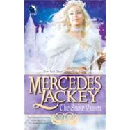 The Snow Queen by Mercedes Lackey, 9780373802944