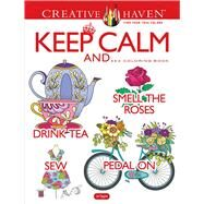 Creative Haven Keep Calm And... Coloring Book by Taylor, Jo, 9780486822945
