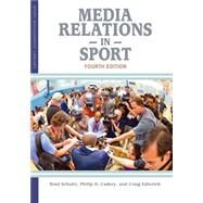 Media Relations in Sport by Schultz, 9781935412946