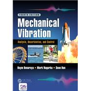 Mechanical Vibration: Analysis, Uncertainties, and Control, Fourth Edition 9781498752947N