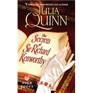 The Secrets of Sir Richard Kenworthy by Quinn, Julia, 9780062072948