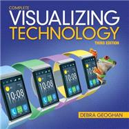 Visualizing Technology Complete by Geoghan, Debra, 9780133802948