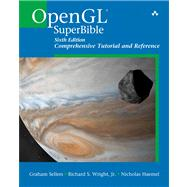 OpenGL SuperBible Comprehensive Tutorial and Reference by Sellers, Graham; Wright, Richard S, Jr.; Haemel, Nicholas, 9780321902948
