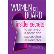 Women on Board by Calderon, Nancy; Stautberg, Susan, 9780692262948