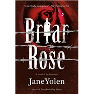 Briar Rose by Yolen, Jane; Windling, Terri, 9780765382948