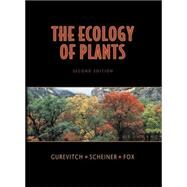 The Ecology of Plants by Gurevitch, Jessica; Fox, Gordon A., 9780878932948