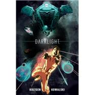 Darklight by Kultgen, Chad, 9781608862948