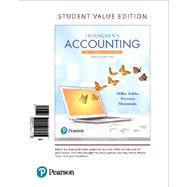 Horngren's Accounting, The Financial Chapters, Student Value Edition Plus MyLab Accounting with Pearson eText -- Access Card Package by Miller-Nobles, Tracie L.; Mattison, Brenda L.; Matsumura, Ella Mae, 9780134642949