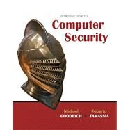 Introduction to Computer Security by Goodrich, Michael; Tamassia, Roberto, 9780321512949