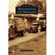 Worthington and Springdale by Tobe, Carol Brenner, 9781467112949