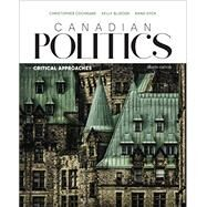 Canadian Politics: Critical Approaches by Dyck/Cochrane, 9780176582951