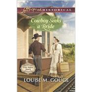 Cowboy Seeks a Bride by Gouge, Louise M., 9780373282951