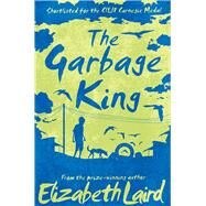 The Garbage King by Laird, Elizabeth, 9781509802951