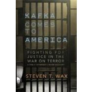 Kafka Comes to America by WAX, STEVEN T., 9781590512951