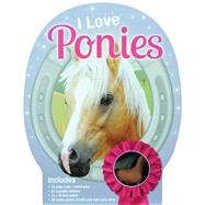 I Love Ponies by Savery, Annabel, 9781626862951