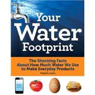 Your Water Footprint by Leahy, Stephen, 9781770852952