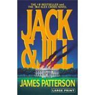Jack & Jill by Patterson, James, 9780316072953