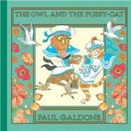 The Owl and the Pussycat by Lear, Edward; Galdone, Paul, 9780544392953