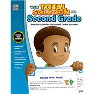 Your Total Solution for Second Grade by Thinking Kids, 9781483812953