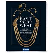 East Meets West by International Maritime Museum, 9783782212953