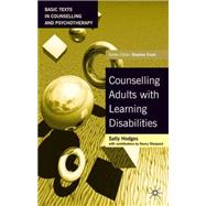 Counselling Adults With Learning Disabilities by Hodges, Sally, 9780333962954