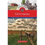 Historical Tours Gettysburg: Trace the Path of America's Heritage by Globe Pequot, 9781493012954